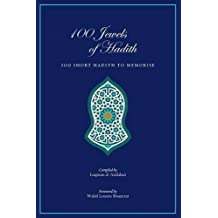100 Jewels of Hadith: 100 Short Hadith to Memorize