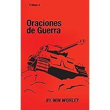 Oraciones de Guerra: Folleto 4 (Spanish Edition)
