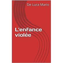 L'enfance violée (French Edition)
