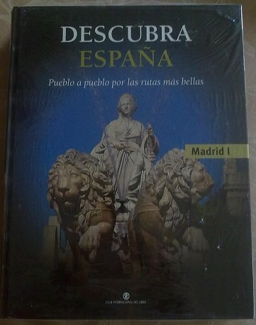 DESCUBRIR ESPAÑA,pueblo a pueblo por las rutas mas bellas, Madrid I: Amazon.es: CLUB INTERNACIONAL DEL LIBRO: Libros
