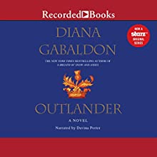 Outlander : Outlander, Book 1 Audiobook by Diana Gabaldon Narrated by Davina Porter
