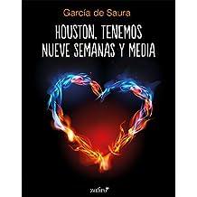 Houston, tenemos nueve semanas y media (Erótica)