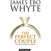 THE PERFECT COUPLE: THE CASE OF THE HAPPILY MARRIED (Working with the Devil series Book 2)