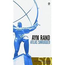 Atlas Shrugged, 50th Anniversary Edition