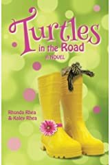 Turtles in the Road: A Novel Paperback
