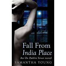 [Fall from India Place] (By: Samantha Young) [published: June, 2014]