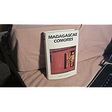 MADAGASCAR COMORES     NE