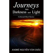 Journeys into Darkness and Light: Collected Short Stories