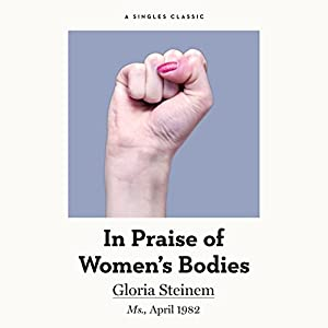 In Praise of Women's Bodies Audiobook