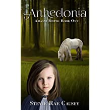 Amasai Rising Book 1: Anhedonia