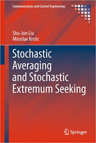 Stochastic Averaging and Stochastic Extremum Seeking (Communications and Control Engineering)