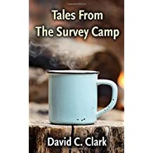 Tales From The Survey Camp