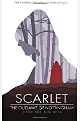 Scarlet: The Outlaws of Nottingham Devotional Mini-Book Paperback