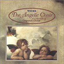Collection of Gregorian Chants [IMPORT] by Voce the Angelic Choir (1999-02-12)