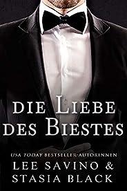 Die Liebe des Biestes: Eine dunkle Romanze (German Edition)