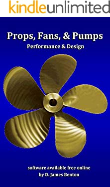 Props, Fans, and Pumps: Design & Performance