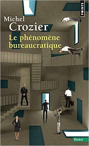 Amazon.fr - Le phénomène bureaucratique - Crozier, Michel - Livres