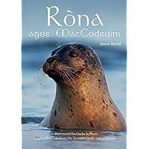 Ròna agus MacCodruim: A short novel for Gaelic learners (Scots_gaelic Edition)