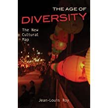 The Age of Diversity: The New Cultural Map