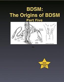 BDSM: The Origins of BDSM Part Five