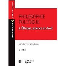 Philosophie politique - Éthique, science et droit - Nº35 - 4e édition (Les Fondamentaux Droit-Sciences Politiques) (French Edition)