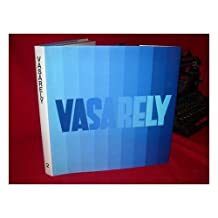 Vasarely II. Prefatory Remarks by Marcel Joray. Translated from the French by Haakon Chevalier