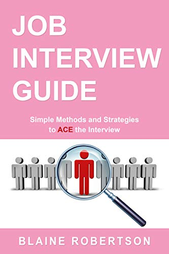 Image for Job Interview Guide: Simple Methods and Strategies to Ace the Interview