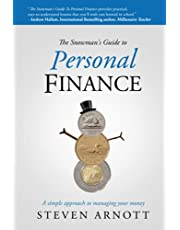 The Snowman's Guide to Personal Finance: A simple approach to managing your money