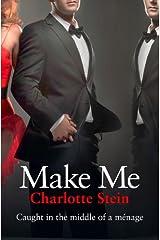 Make Me Kindle Edition