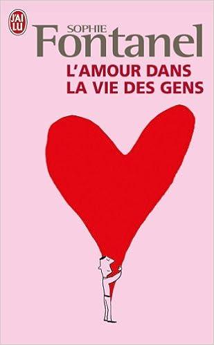 Buy L Amour Dans La Vie Des Gens Book Online At Low Prices In India L Amour Dans La Vie Des Gens Reviews Ratings Amazon In