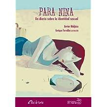 Para Nina: Un diario sobre la identidad sexual