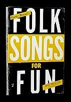 Oscar Brand's Folk Songs For Fun by Oscar…