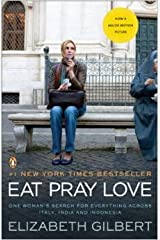 Eat Love Pray Paperback