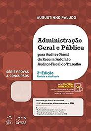 Série Provas & Concursos - Administração Geral e Pública - Afrf e