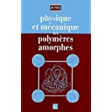 Physique et Mecanique Polymeres Amorphes