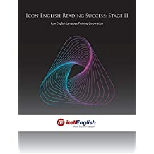Icon English Reading Success: Stage II: Icon English Language Training Corporation
