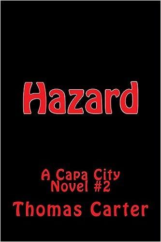Hazard (Capa City Book 2)