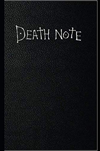 Death Note Notebook: Great Notebook for School or as a Diary, Lined With More than 100 Pages. Notebook that can serve as a Planner, Journal, Notes and for Drawings. (Death Note Notebooks)