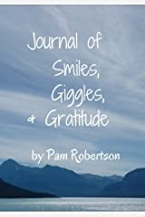 Journal of Smiles, Giggles, and Gratitude (Live Inspired Journals) (Volume 2) Paperback