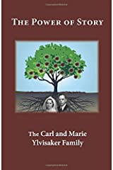 The Power of Story: The Carl and Marie Ylvisaker Family Paperback
