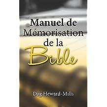 Manuel De Mémorisation De La Bible (French Edition)