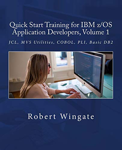 Quick Start Training for IBM z/OS Application