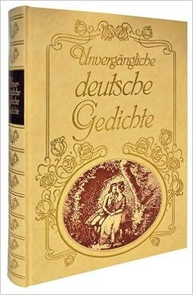 Unvergangliche Deutsche Gedichte Amazon De Elsner Wilhelm Bucher
