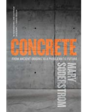 Concrete: From Ancient Origins to a Problematic Future