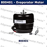 Edgewater Parts 800401 Evaporator Motor Compatible