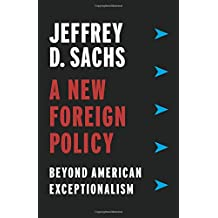 A New Foreign Policy: Beyond American Exceptionalism
