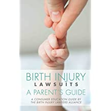 Birth Injury Lawsuits: A Parent's Guide