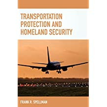Transportation Protection and Homeland Security (Homeland Security Series)