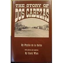 The Story of DOS Cabezas
