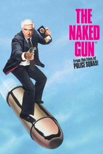 The In the raw Gun: From the Files of Police Squad!